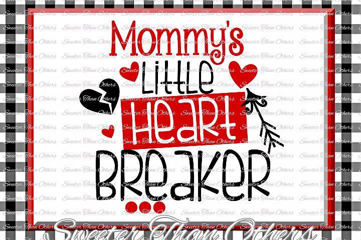 Mommys Little Heart Breaker Svg Silhouette Valentines svg