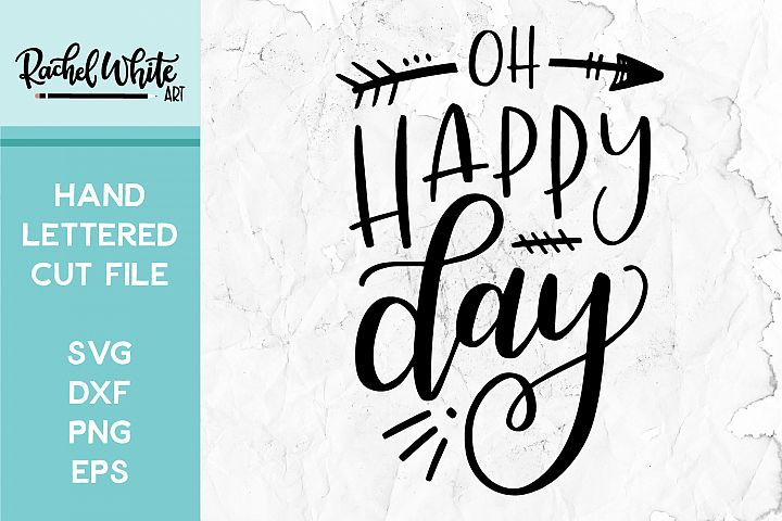 Cut File, Oh Happy Day SVG
