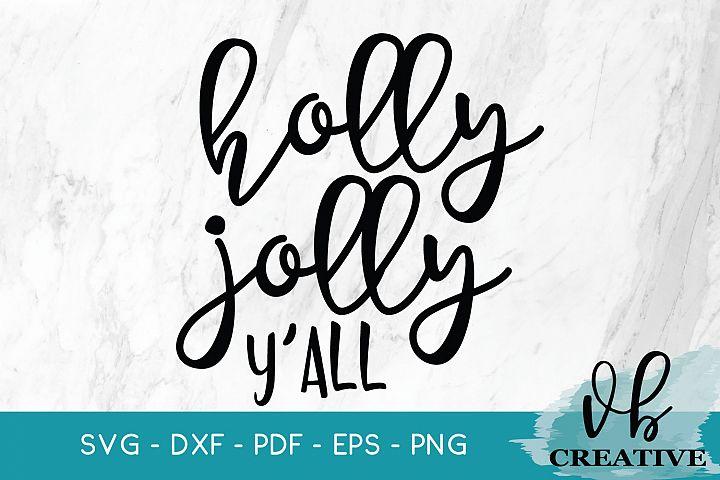 Holly Jolly Yall Svg, Christmas SVG