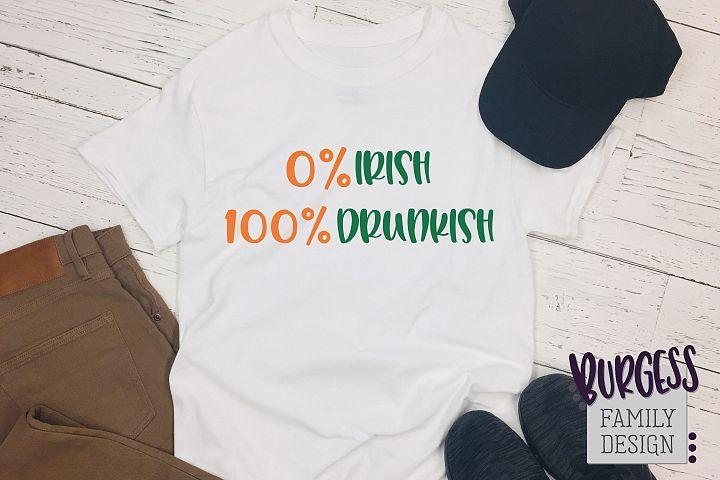0 percent Irish 100 percent Drunkish | SVG DXF EPS PNG