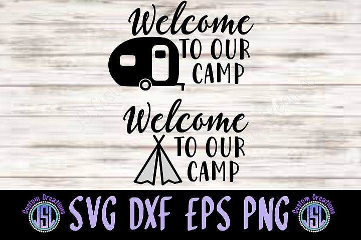 Welcome to Our Camp|Set of 2| SVG EPS DXF PNG Cut Files