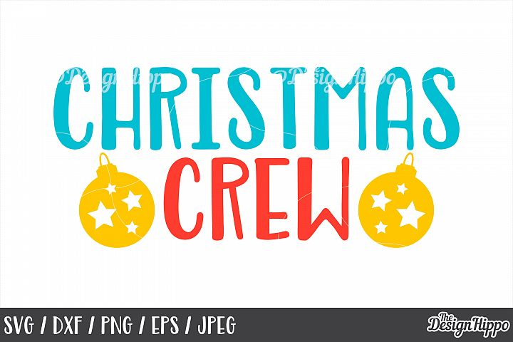 Christmas Crew, SVG, Bauble, Stars, PNG, DXF, Cricut, Files