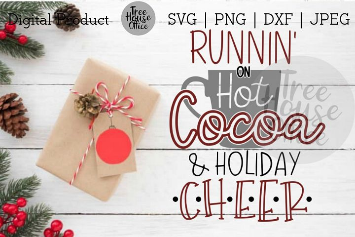 Funny Christmas Saying Hot Cocoa Christmas Cheer SVG DXF PNG