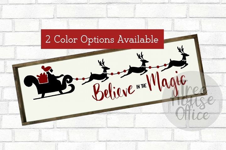 Believe In The Magic Merry Christmas Holiday SVG DXF PNG