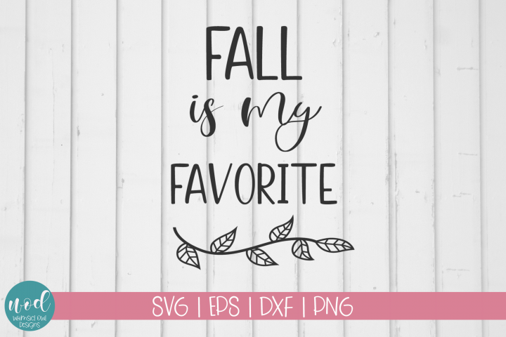 Fall Is My Favorite SVG File