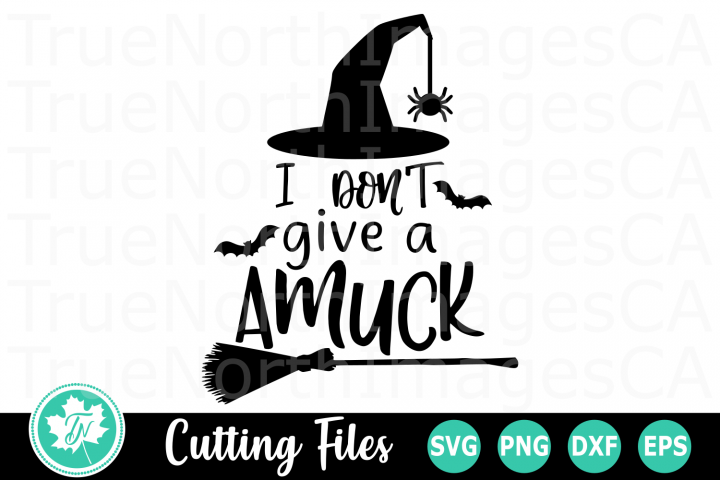 I Dont Give Amuck - A Halloween SVG Cut File
