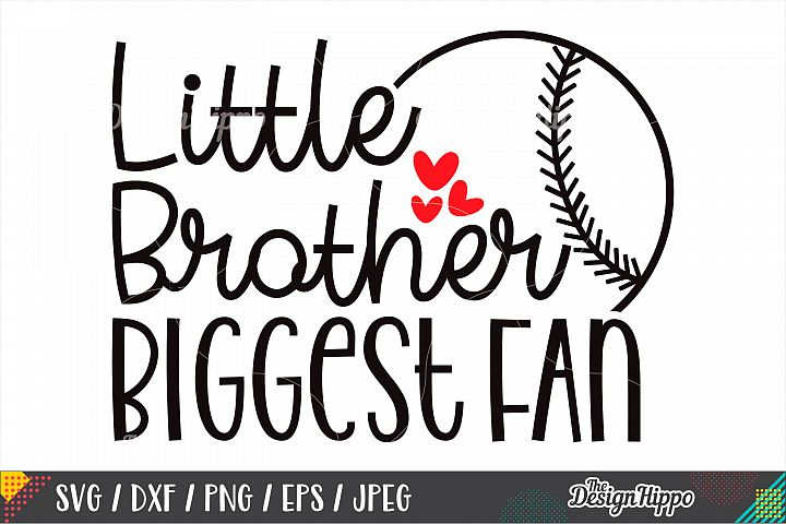 Little Brother Biggest Fan SVG DXF PNG EPS Cutting Files