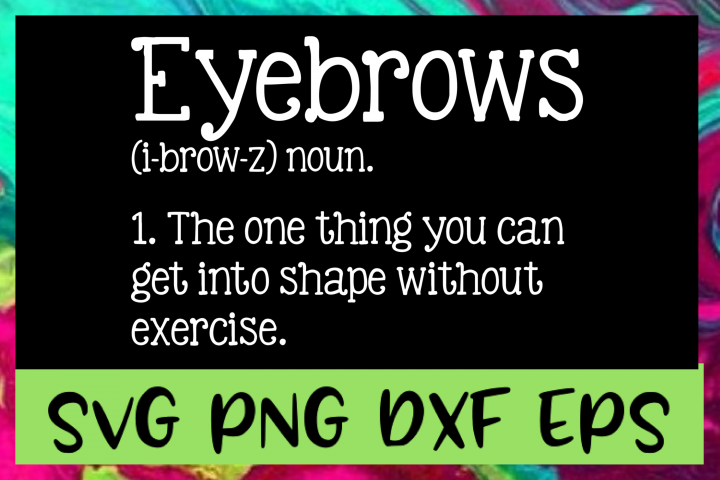 Eyebrows Definition SVG PNG DXF & EPS Design Files