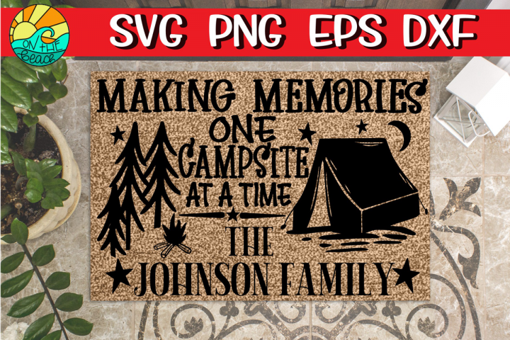 Making Memories - One Campsite At A Time -Link for FREE font