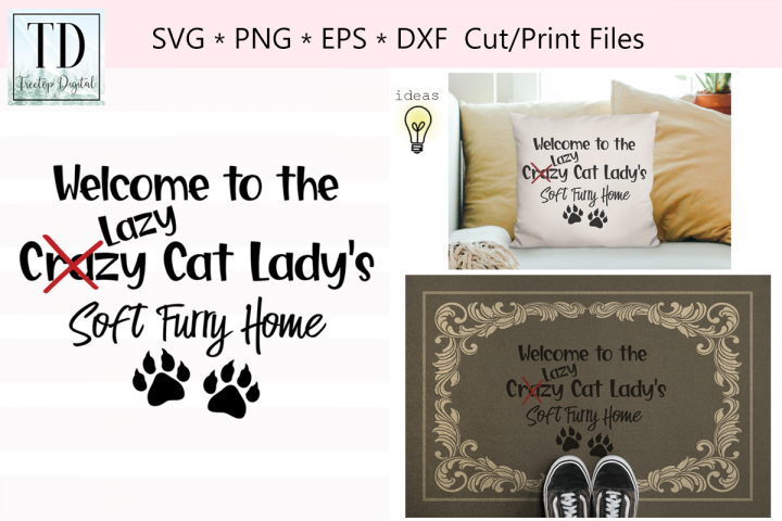 Welcome to the Lazy Cat Ladys Home, A Cat Lover SVG