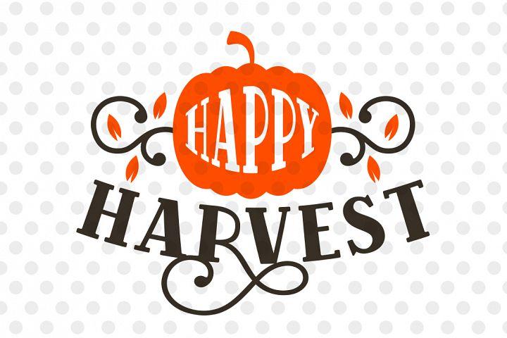 Happy Harvest Svg, Pumpkin Svg, Thanksgiving Svg, Fall Svg