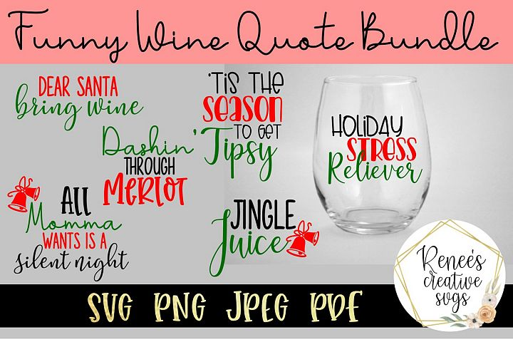 Funny Wine Glass Quote Bundle  Funny Quotes   SVG File