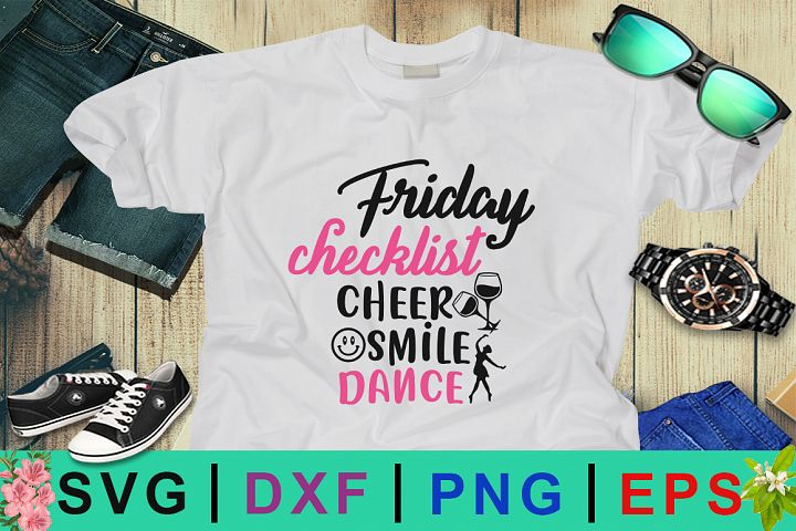 Friday checklist cheer smile dance SVG Design
