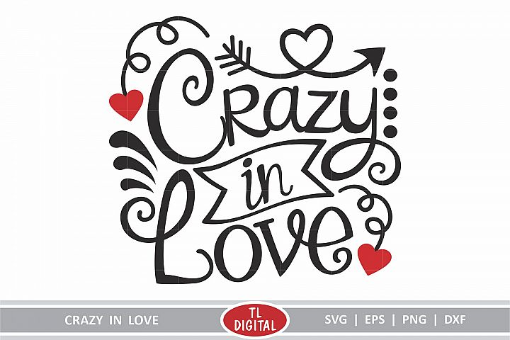 Crazy In Love - SVG|EPS|PNG|DXF - Valentines Design