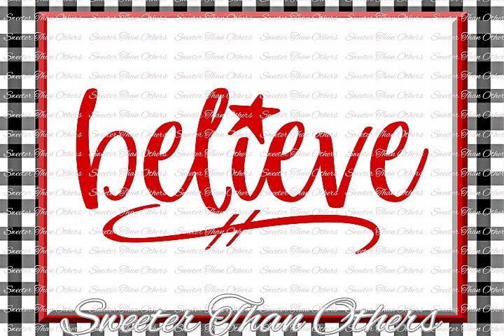 Believe svg, Christmas Svg