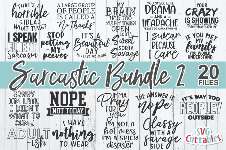 Sarcastic Bundle #2 | Funny SVG Cut Files