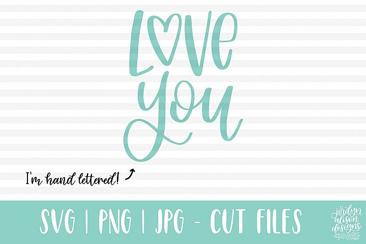 Love You, Hand Lettered SVG Cut File