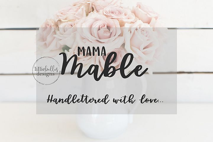 Mama Mable - A hand lettered font duo