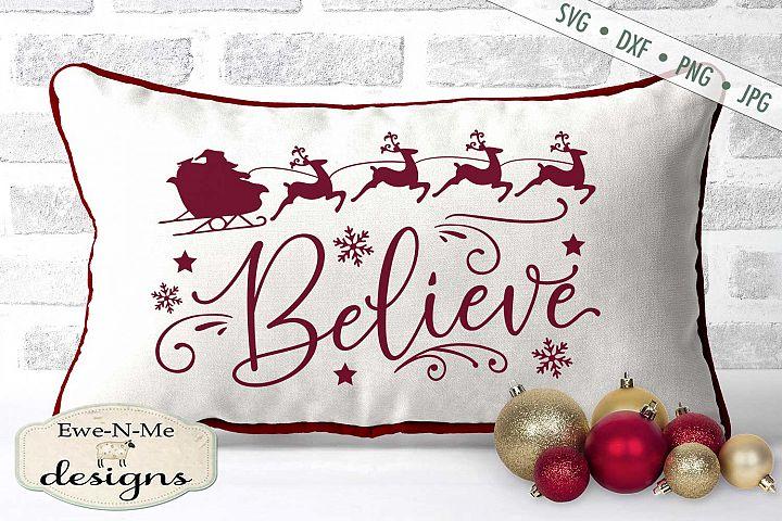 Believe - Santa Reindeer - Santa Sleigh SVG DXF Files