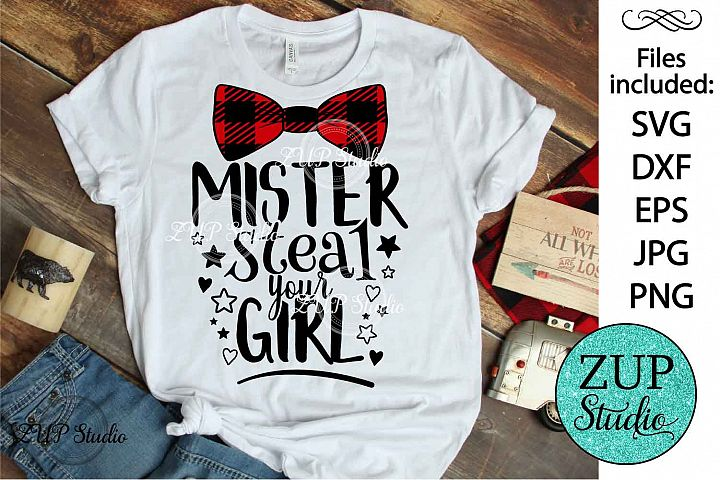 Mister steal your girl SVG Digital Design Cutting file 358