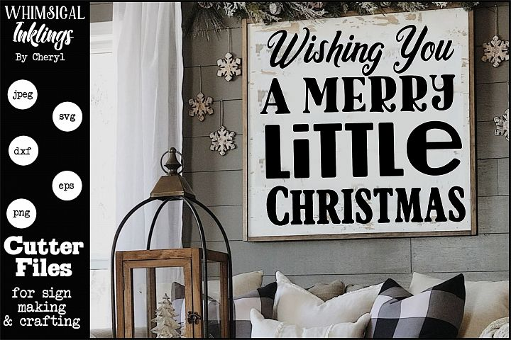 Wishing You A Merry Little Christmas SVG example