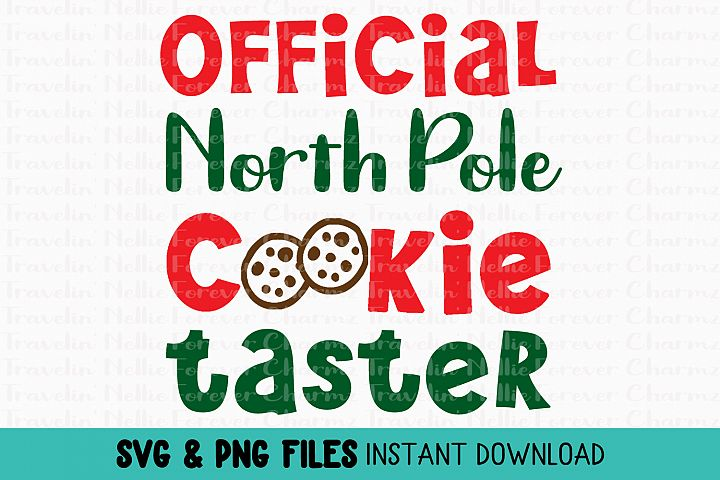 Official North Pole Cookie Taster SVG Winter Christmas Kids