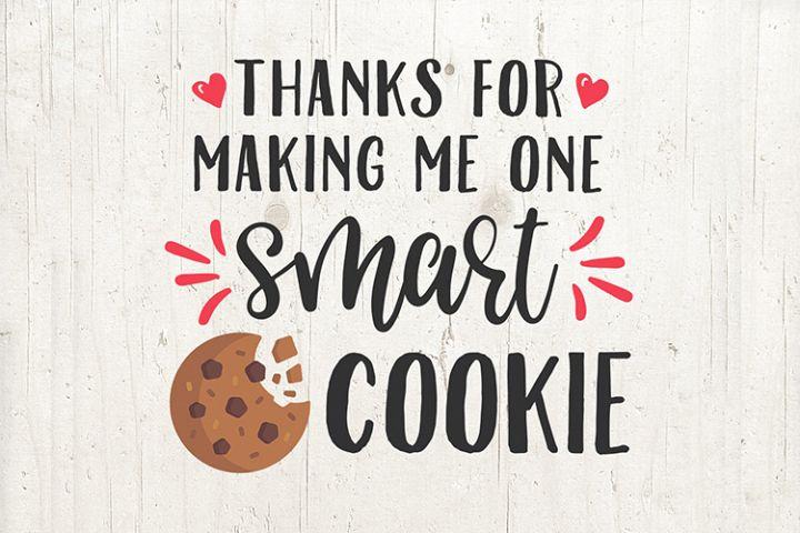 Teacher Svg Smart Cookie SVG, teacher gift mug design