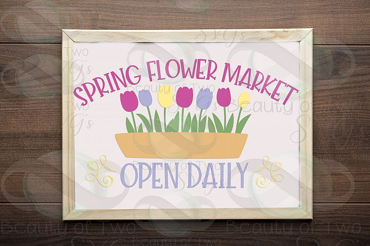 Spring Flower Market svg & png, Spring Flowers Sign svg,