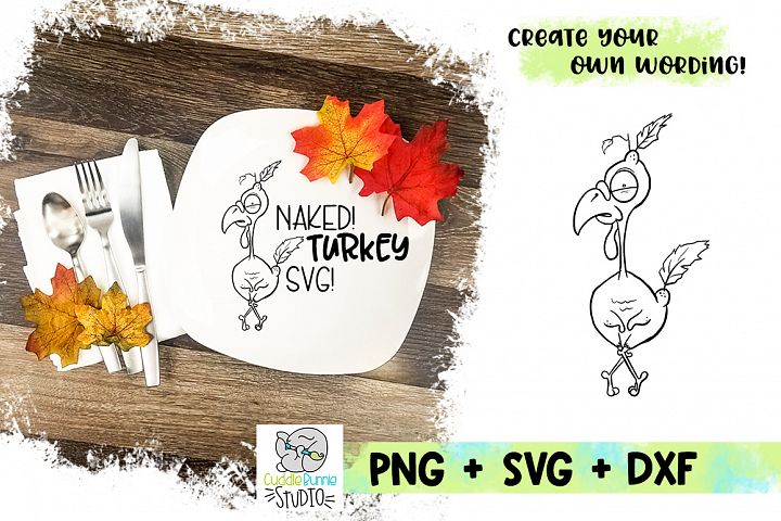 Naked Turkey SVG| Thanksgiving SVG Cut Files