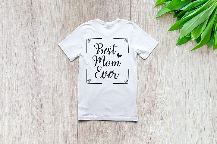 Best mom ever bundle | Mothers day | SVG Cutting file |