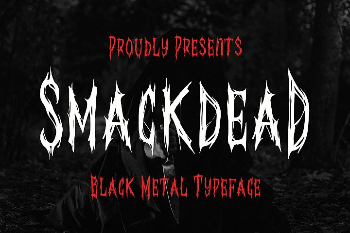 Smackdead - Black Metal Typeface