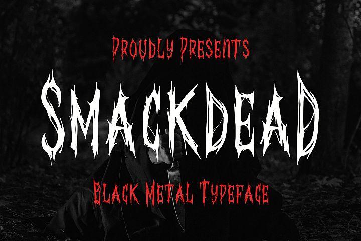 Smackdead - Black Metal Typeface