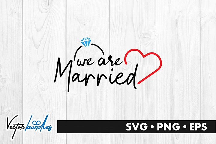 We are married quote svg