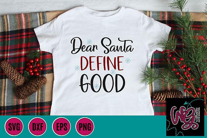 Dear Santa Define Good SVG DXF PNG EPS