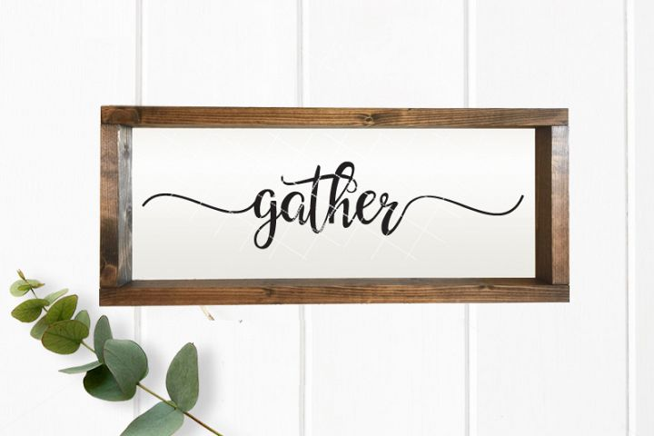 Gather SVG, Thanksgiving Svg, Gather Sign Svg,