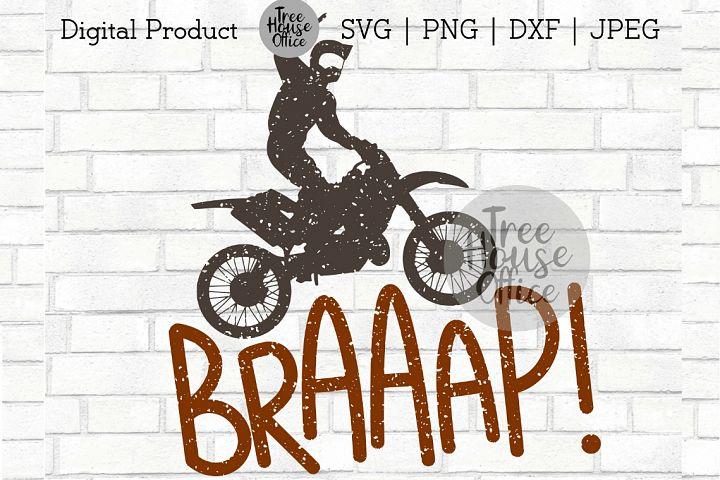Braaap Funny Dirtbike Motocross Dirt Bike Motorcross SVG PNG