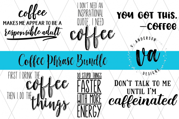 Coffee Phrase Bundle SVGs