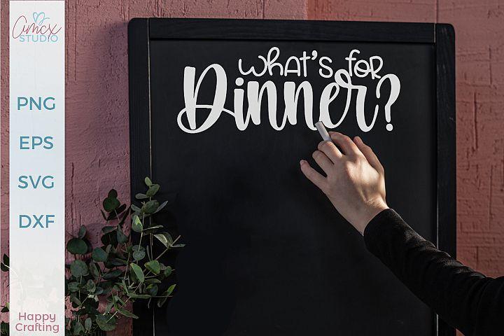 Download Free Svgs Download What S For Dinner Dinner Menu Kitchen Svg Free Design Resources