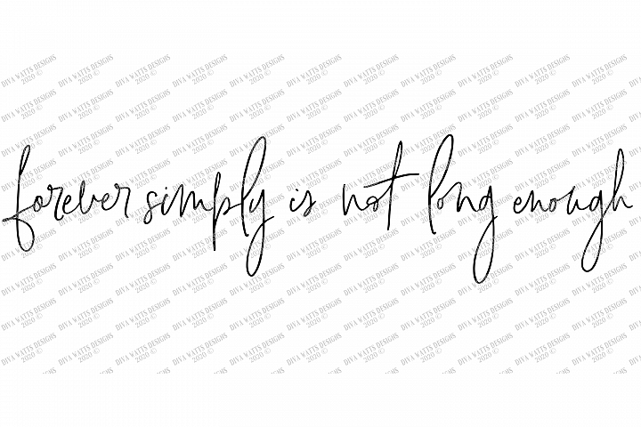 Forever Simply Is Not Long Enough - Love Wedding Valentine's example image 2