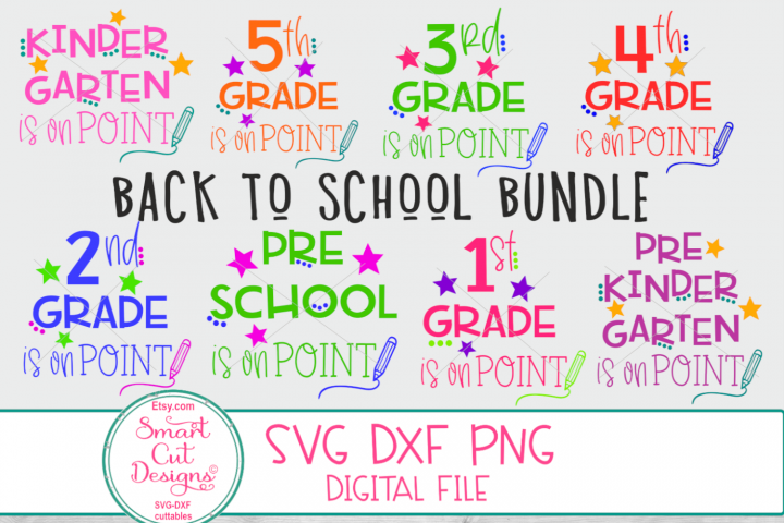 Back To School Bundle SVG, First Day At School SVG, On Point