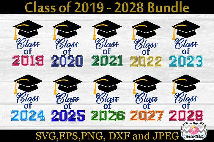 SVG, Dxf, Eps, Jpg & Png Graduate Class of 2019 to 2028