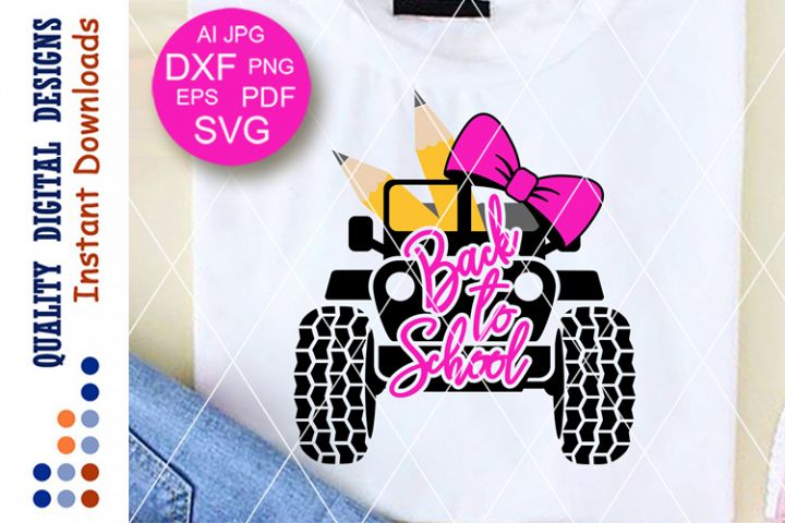 Back to school svg files sayings Girls Pencil Bow Car Truck