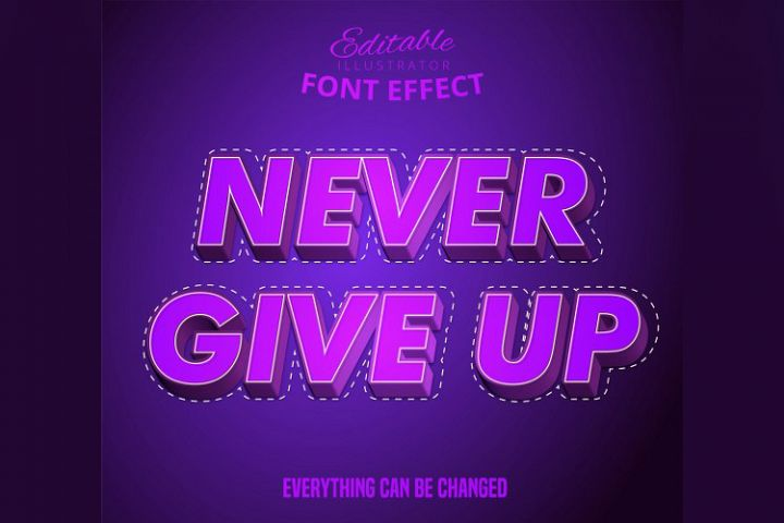 Never give up text, editable text effect