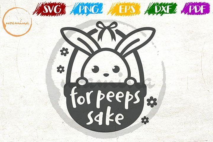 For Peeps Sake Easter SVG DXF PDF PNG
