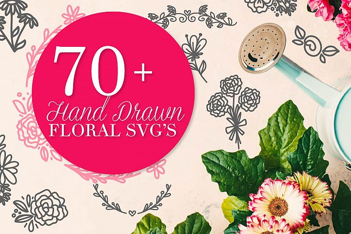 Over 70 Floral SVGs Hand drawn for Craft Cutting Machines