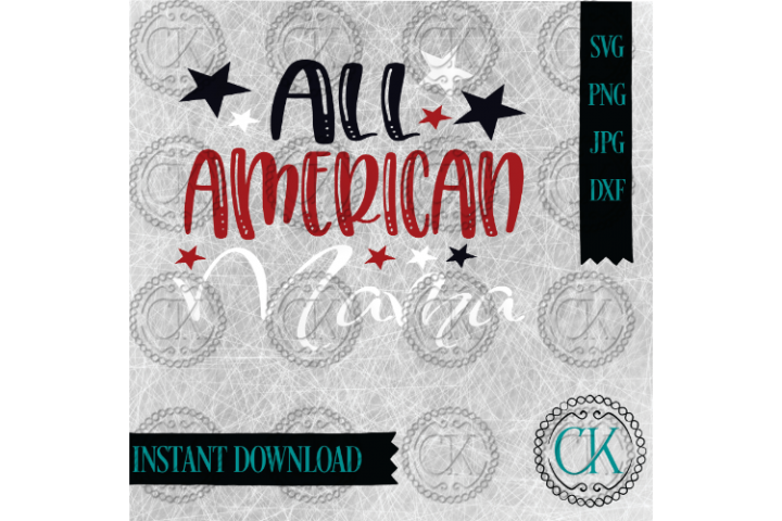 All American Family SVGs, Fourth of July Svg, ALL FOUR FILES