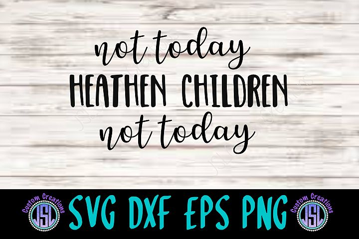 Not Today Devil Child| SVG DXF EPS PNG Digital Cut File