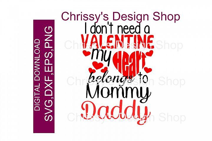 Mommy is my valentine / daddy is my valentine SVG, DXF, EPS