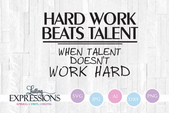 Hard work beats talent // SVG Quote Design