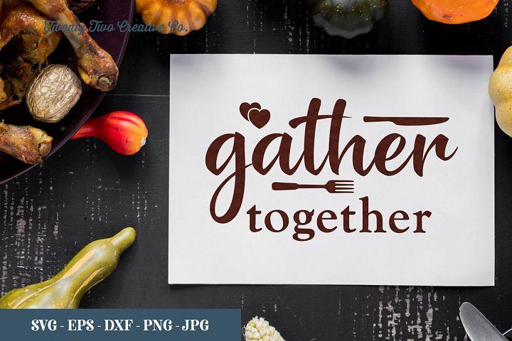Gather Together - SVG, EPS, DXF, PNG, JPG